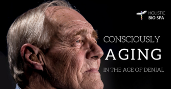 Health in older years: how to practice conscious aging in the age of denial